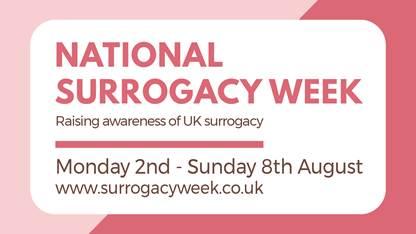 National Surrogacy Week 2-8 August 2021